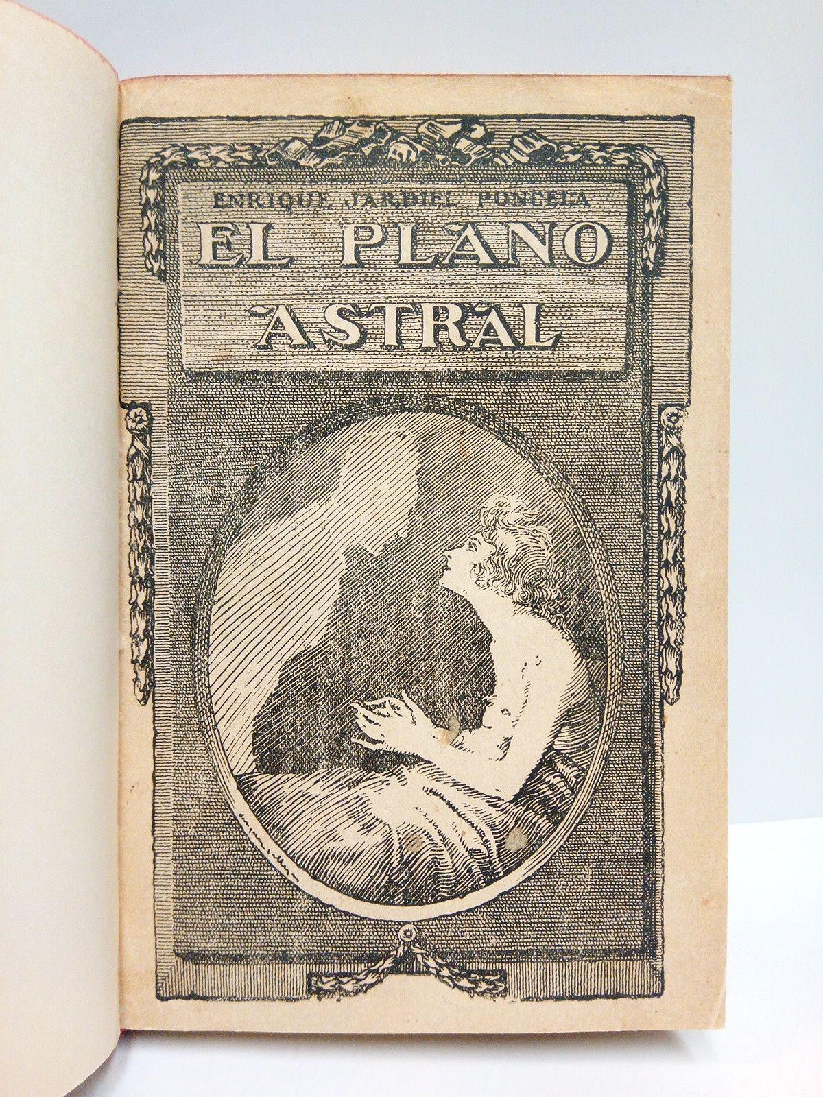 El Plano Astral: revelaciones del más allá (Novela recomendada en primer lugar por el Jurado del Concurso de Novelas Cortas, organizado por el Círculo de Bellas Artes) /  Ilustraciones de Vázquez Calleja